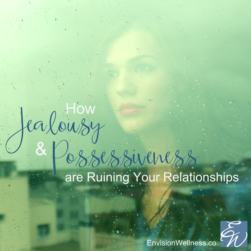 Jealousy and Possessiveness in Relationships