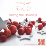 Coping with OCD During the Holidays in MIAMI