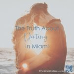 truth about dating in miami