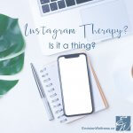 Instagram Therapy: Is it a thing? in Miami