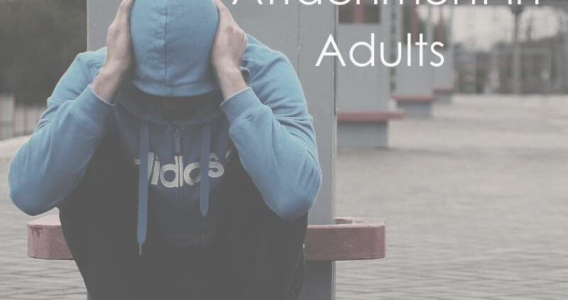 Fearful-Avoidant Attachment in Adults Miami
